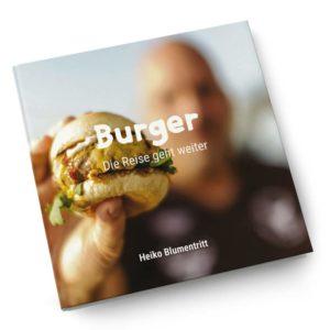 Burger Rezeptbuch (2021) von Heiko Blumentritt